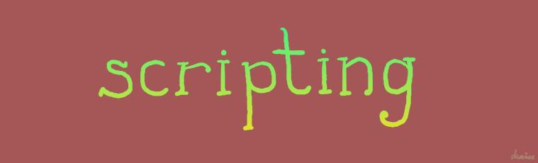 Le scripting